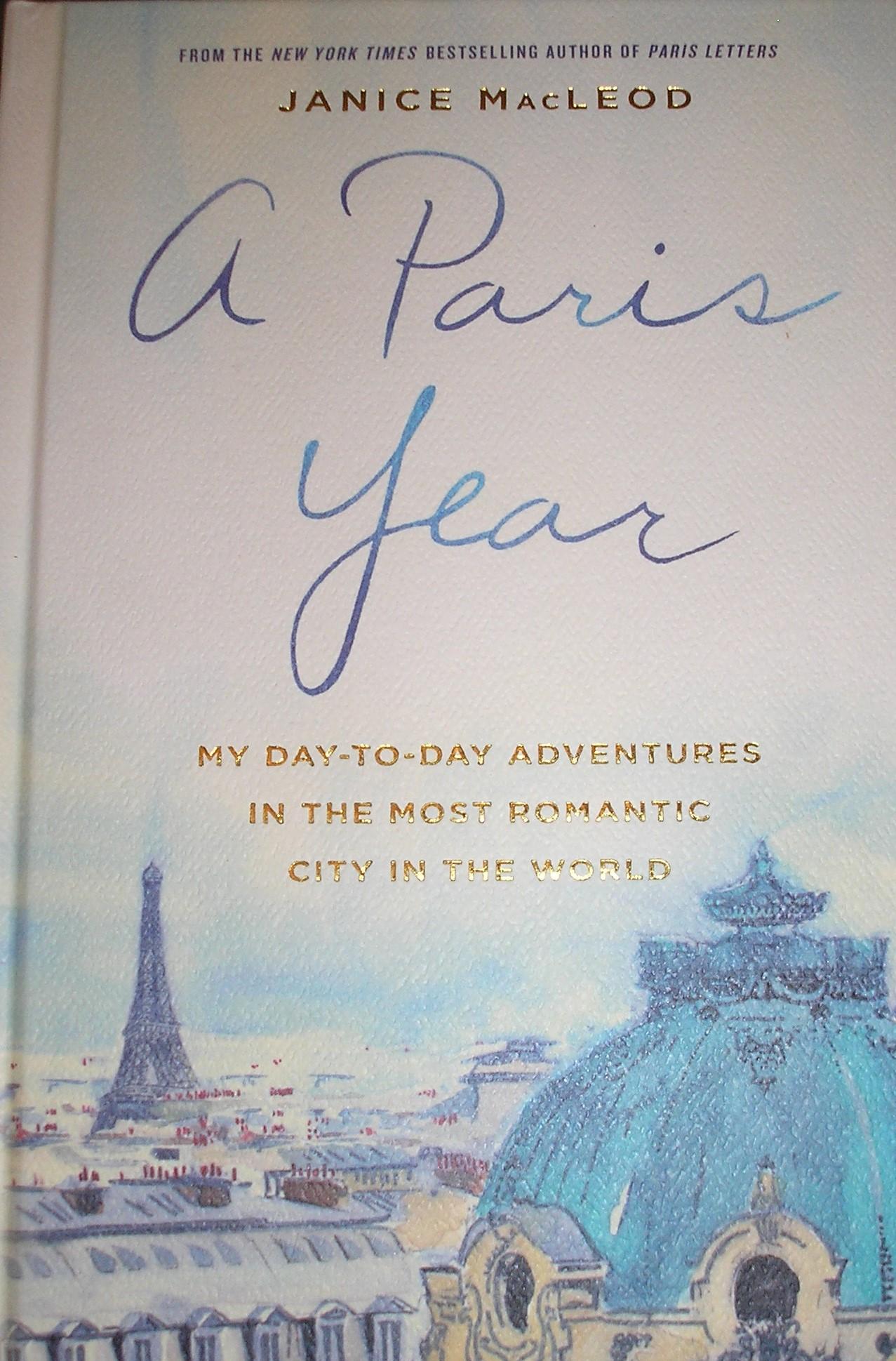 A Paris Year - Janice MacLeod