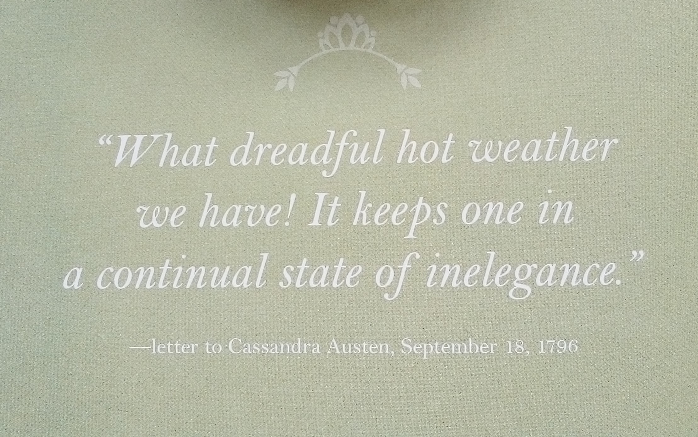 Jane Austen quote re hot weather